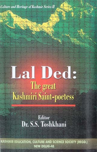 Lal Ded: The Great Kashmiri Saint-Poetess